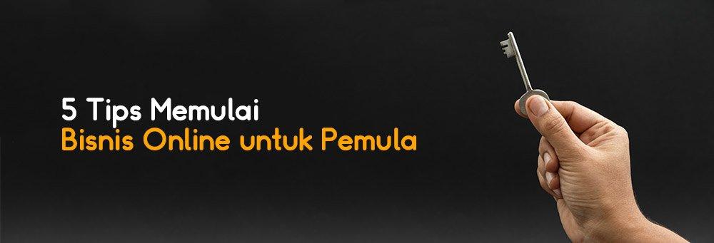 5 Tips Memulai Bisnis Online Untuk Pemula K Link Indonesia