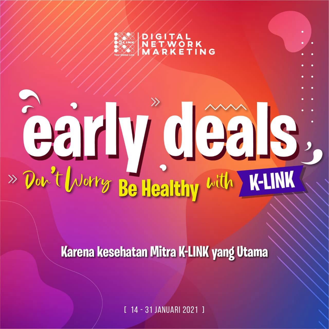 Promo Early Deals 14-31 Januari